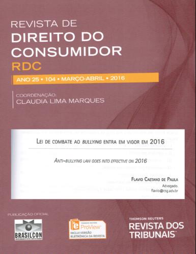 REVISTA DE DIREITO DO CONSUMIDOR CONTA COM NOTAS SOBRE A LEI DE COMBATE AO BULLYING