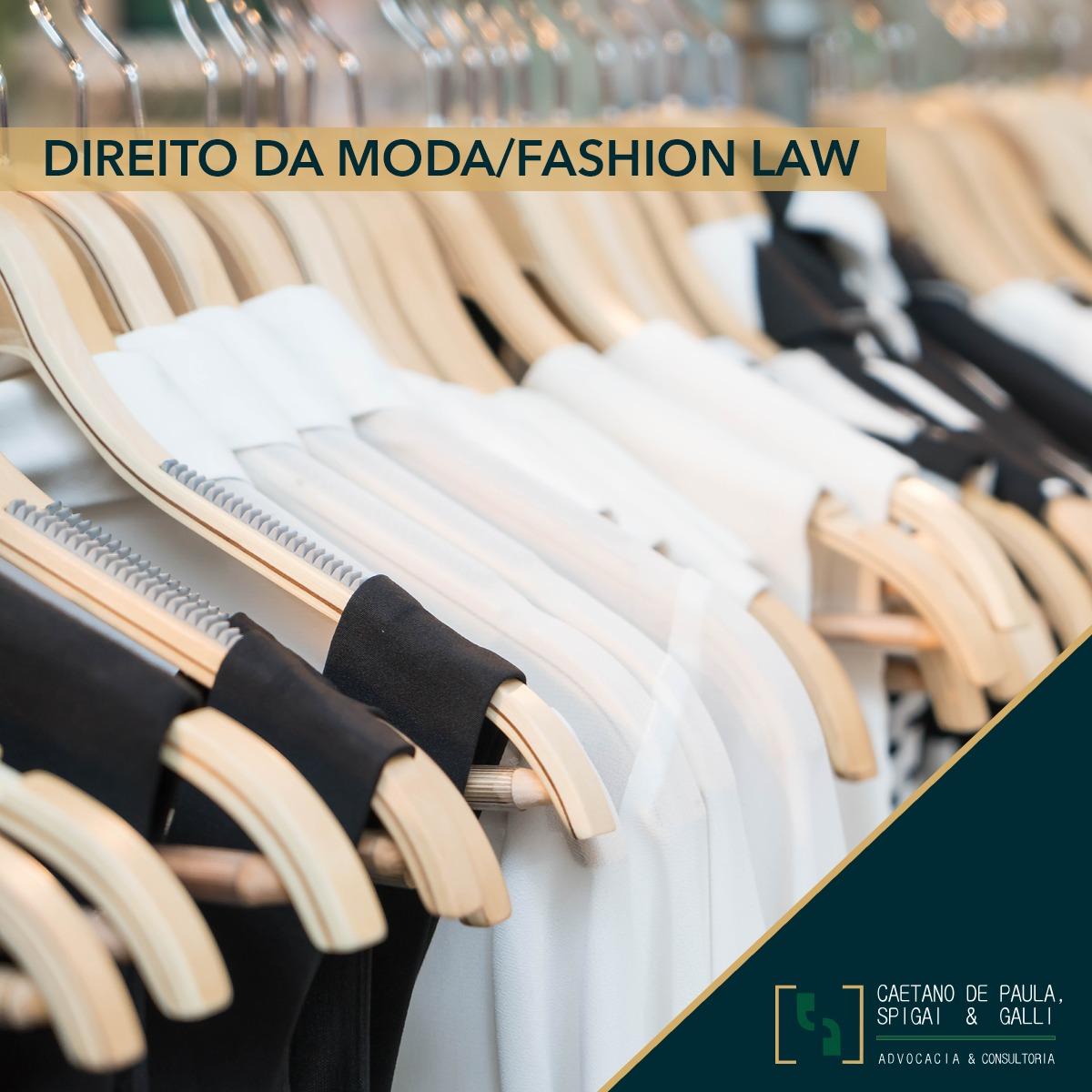 Direito da Moda/Fashion Law – Article One.