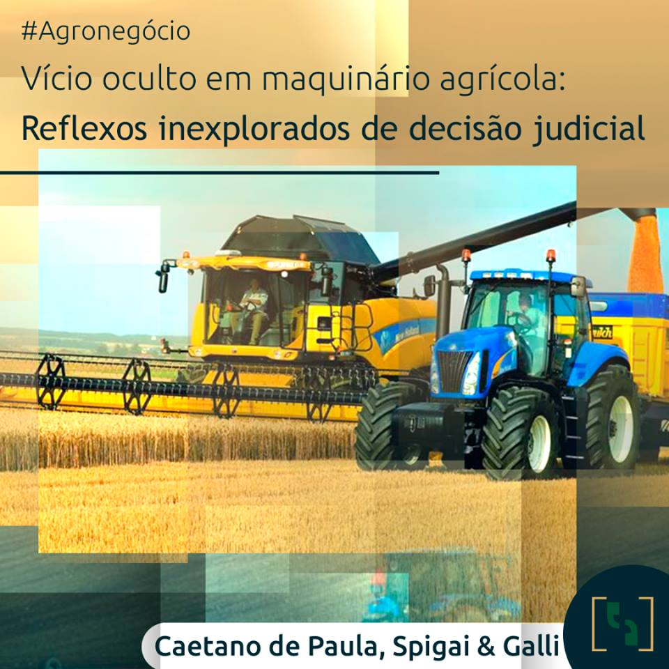 Vício oculto em maquinário agrícola: reflexos inexplorados de decisão judicial