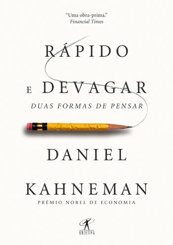 Rápido e Devagar - Autor Daniel Kahneman