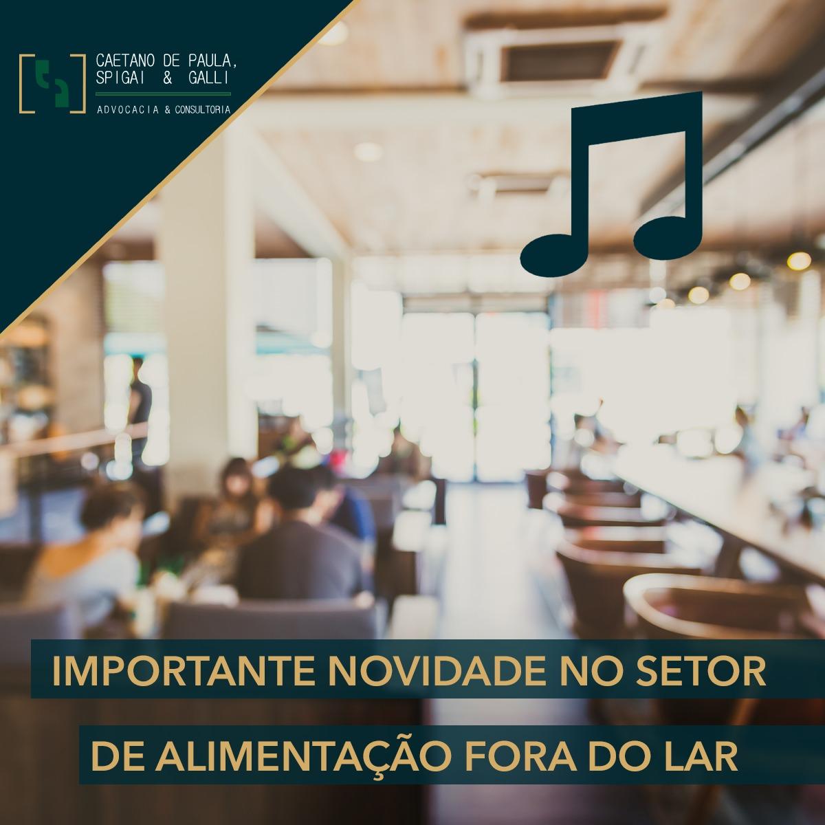 IMPORTANTE NOVIDADE NO SETOR DE ALIMENTAÇÃO FORA DO LAR